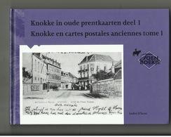 Knokke  - In Oude Prentkaarten Deel 1 - Zaltbommel - Knokke