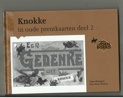 Knokke  - In Oude Prentkaarten Deel 2 - Zaltbommel - Knokke