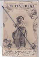 Fantaisie : Journal Crevé ,photo Montage ; Artiste Femme : Le Radical (carte Précurseur De 1902) - Women