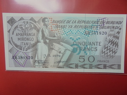 BURUNDI 50 FRANCS 1979 WPM N°28a PEU CIRCULER/NEUF (B.12) - Burundi