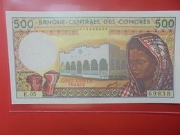 COMMORES 500 FRANCS 1986-2004 PEU CIRCULER/NEUF (B.12) - Comoros