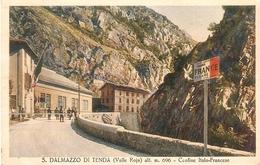 S. Dalmazzo Di Tenda ( Valle Roja) --- Confine Italo-Francese - Cuneo