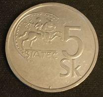 SLOVAQUIE - SLOVAKIA - 5 KORUNA 1993 - KM 14 - Eslovaquia