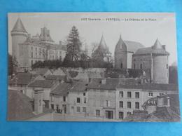 16 : VERTEUIL : Le CHATEAU Et La PLACE , CPA , En Bon état - France