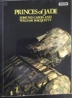 (182) Princes Of Jade - Edmund Capon - William Macquitty - 1973 - 191p. - Architecture/ Design