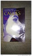 La Véritable Histoire De Maria Callas Par Renzo Allegri 1996 Biographie Photos Musique Opéra - Musica