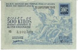 OCRPI - 500 Kilos Acier Ordinaire 1948 - Billet Matière - Buoni & Necessità