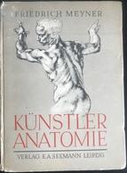 (188) Künstler Anatomie - Friedrich Meyner - 1942 - 208p. - Livres, BD, Revues