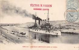 20-6463 : ISMAÏLIA. CROISEUR AMERICAIN DANS LE CANAL.  ALEXANDRIE. - Guerre
