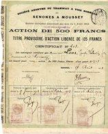 """88 -SENONES à MOUSSEY --""""Action De 500 Francs"""" -(Société. A . Du TRAMWAY à VOIE NORMALE) .Daté Du 29/08/1912- - Chemin De Fer & Tramway"""