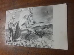 Cartolina Postale Illustrata 1914, Militare Umoristica, Dio é Con Noi - Humour