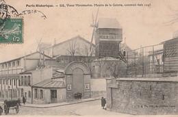 PARIS -   Vieux Montmartre- Moulin De La Galette Construit  Vers 1295. - District 18