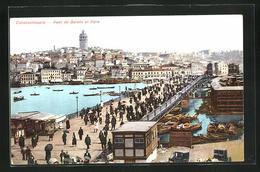 AK Constantinople, Pont De Galata Et Pera - Türkei