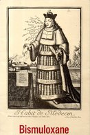 Publicité Médicale Bismuloxane : Habit De Médecin Par Nicolas II De Larmessin - Publicités