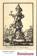Publicité Médicale Bismuloxane : Habit De Cabaretier (cafetier) Par Nicolas II De Larmessin - Publicités