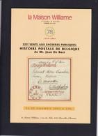 CATALOGUE DE VENTE WILLIAM 225  Eme :   JEAN DE BAST HISTOIRE POSTALE DE BELGIQUE - Catalogues For Auction Houses