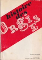 Histoire Des Orgies (de L'antiquité à Nos Jours) - Burgo Partridge - Editions Les Yeux Ouverts 1962 - History