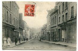 CPA 1910 *  BOLBEC Rue Pierre Fauquet Lemaitre ( Animée * à Gauche Epicerie Comestibles - Café Du Siècle ) - Bolbec