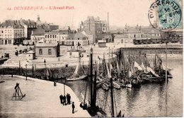 CPA DUNKERQUE - L'AVANT PORT - Dunkerque