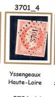 France : Petit Chiffre  N° 3701  Yssengeaux   ( Haute Loire  ) Indice 4 - 1849-1876: Classic Period
