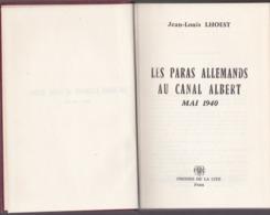 Les Paras Allemands Au Canal Albert Mai 1940 - Jean-Louis Lhoest - Editions Presses De La Cité 1964 - Histoire