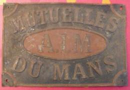Plaque En Tôle Publicitaire Mutuelles Du Mans A.I.M. état D'usage - Seguros