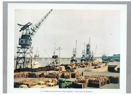 Le Débouché Commercial Du Bassin Aquitain: Vue Du Port De Bordeaux N°41 G.C. De Juin 1954 Photo N°6 - Reproductions