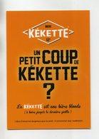 """BIERE 2 CP - UN PETIT COUP DE KEKETTE  """" A BOIRE JUSQU'A LA DERNIERE GOUTTE """" - DESPERADOS - Werbepostkarten"""