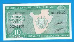 BURUNDI - 10 Francs 2007 SC  P-33 - Burundi