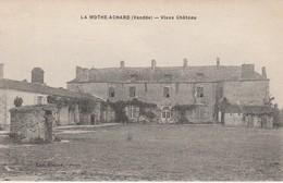 85 - LA MOTHE ACHARD - Vieux Château - La Mothe Achard