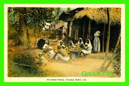 TRINIDAD & TOBAGO - AN INDIAN FAMILY -  DOMINION CREST - PECO - - Trinidad