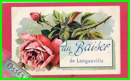 -  UN BAISER DE LONGUEVILLE - (recto Verso) - France