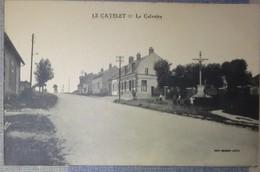 02 Aisne CPA  Le Catelet Le Calvaire - Autres Communes