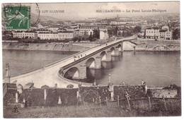 CAHORS -  Le Pont Louis Philippe - Cahors