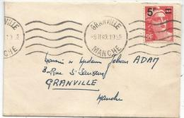 GANDON N°827 SEUL MIGNONNETTE GRANVILLE 8.II.1949 POUR GRANVILLE MANCHE AU TARIF - 1945-54 Marianne Of Gandon