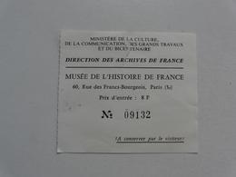 VIEUX PAPIERS - TICKET D'ENTREE  : Musée De L'Histoire De France - Eintrittskarten