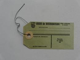 VIEUX PAPIERS - FICHE DE DISTRIBUTION PTT - Vieux Papiers