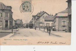 20 : 4 / 468. -  BELFORT. ( 90 )  FAUBOURG  DES  VOSGES   - Avec Trams Et Animation. - Unclassified