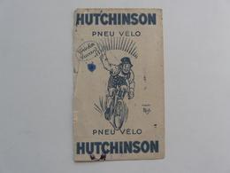 VIEUX PAPIERS - BUVARD : HUTCHINSON - Pneu - Vélo - Sport