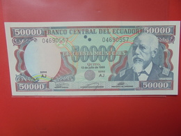 EQUATEUR 50.000 SUCRES 1999 PEU CIRCULER/NEUF (B.12) - Ecuador