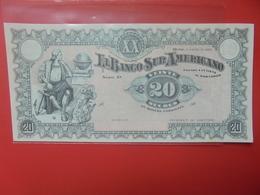 EQUATEUR(SURAMERICANO) 20 SUCRES 1920 PEU CIRCULER/NEUF (B.12) - Ecuador