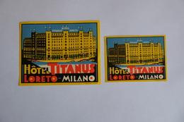 ETIQUETTE HOTEL TITANUS LORETO MILANO MILAN  ANCIENNE PAPIER EDITIONS PONZINIBIO MILANO - Etiquettes D'hotels