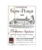 Etiquette De Vin - Chateau Franc Peyrat - à Capian - 1990 - Bordeaux