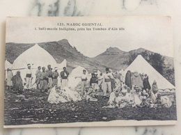 Maroc Oriental.L'infirmerie Indigène,près Les Tombes D'Ain Sfa. - Otros