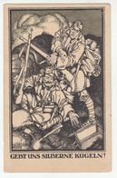 Hungary WWI Diveky 1918 Illustrated Gebt Uns Silberne Kugeln! Postcard Posted Kr.Ug. Domp. Puk. FP 640? To Osijek 200415 - Croatia