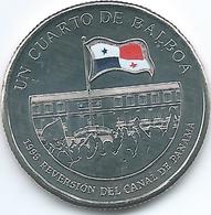 Panama - 2016 -¼ Balboa - Panama Canal 1999 Reversion - Panama