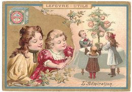 IMAGE CHROMO CONFISERIE BISCUITS PETIT BEURRE LEFEVRE UTILE LU : L'ADMIRATION - ENFANTS KINDER SAPIN DE NOËL CADEAUX - Lu