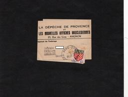 Cachet AVIGNON Gare Sur Bande Journaux - Entête - LA DEPECHE DE PROVENCE- Les Nouvelles Affiches Vauclusiennes - Newspapers