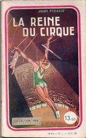 La Reine Du Cirque Par Jean Pigalle - Collection Iris (2ème Série) N°10 - Romantique