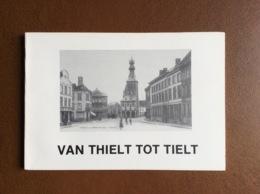 Van Thielt Tot Tielt - Uitgifte 1975 - Books, Magazines, Comics